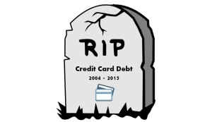 RIP Credit Card Debt 3
